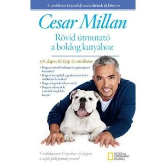 Könyv- Cesar Millan-Rövid útmutató a boldog kutyához