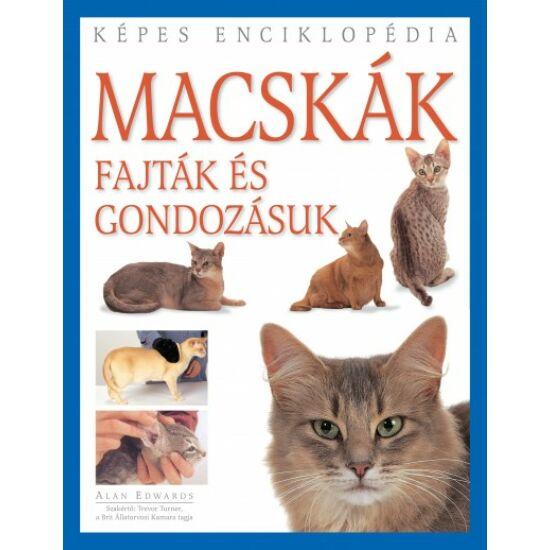 Könyv-Macskák - Fajták és gondozásuk